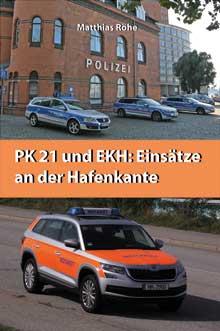 Buch PK21 und EKH: Einsätze an der Hafenkante: Hintergrundberichte über die TV-Serie Notruf Hafenkante